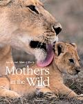 Mothers in the Wild