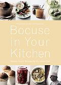 Bocuse in Your Kitchen Simple French Recipes for the Home Chef