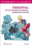 Perceval ou le Conte du Graal (French Edition)