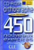 Orthographe 450 Exercises CD-ROM (Intermediate) (French Edition)