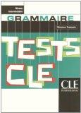 Tests Cle Grammar (Intermediate) (French Edition)
