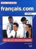 Francais.Com Nouvelle Edition: Livre De L'Eleve 2 & DVD-Rom (French Edition)