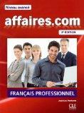 Affaires.Com: Livre de L'Eleve + DVD-Rom (French Edition)
