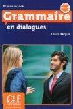 Grammaire En Dialogues: Livre Avance & Cd-audio (French Edition)