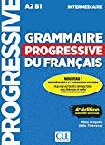 Grammaire progressive du francais - Nouvelle edition: Livre intermediaire (French Edition)