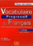 Vocabulaire Progressif du Francais - Nouvelle Edition: Livre + Audio CD (Niveau Intermedaire...