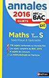 Mathématiques Tle S spécifique et spécialité : Annales : sujets