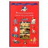 Histoires, Comptines, Chansons Et Cie: Petites Chansons Pour Tous Les Jours - Book & Cassett...