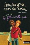Loin des yeux, prs du coeur Suivi de La fille de nulle part (French Edition)