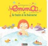 EMMA ET LE BAIN A LA BANANE #5