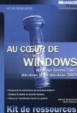 Au coeur de Windows (French Edition)