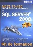 MCTS Self-Paced Training Kit (Exam 70-432): Microsoft? SQL Server? 2008 Implementation and M...
