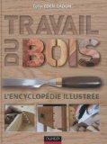 Travail du bois (French Edition)