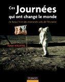 Ces journees qui ont change le monde (French Edition)