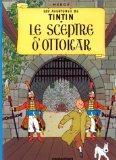 Le Sceptre D Ottokar (Tintin) (French Edition)