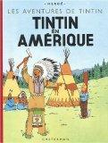 Les Aventures de Tintin : Tintin en Amrique (French Edition)