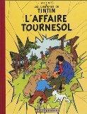 Les Aventures de Tintin : L'Affaire Tournesol (French Edition)