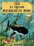 Les Aventures de Tintin : El tresor de Rackham el Roig (French Edition)