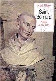 Saint Bernard de Fontaine, abbe de Clairvaux: Sa vie et sa spiritualite (Epiphanie) (French ...