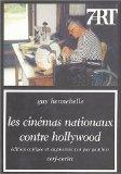 Les cinmas nationaux contre Hollywood (French Edition)