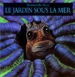 Le Jardin sous la mer (French Edition)