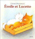 Emile et Lucette (French Edition)