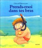 Prends-moi dans tes bras (French Edition)
