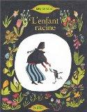 L'Enfant racine (French Edition)
