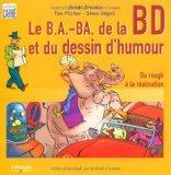 Les b.a.-ba de la Bande Dessine et du Dessin d'Humour (French Edition)
