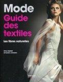 Mode : guide des textiles : Les fibres naturelles