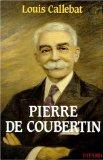 Pierre de Coubertin (French Edition)