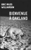 Bienvenue  Oakland (French Edition)