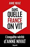 Dans quelle France on vit ? (French Edition)