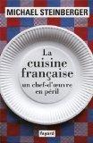 La cuisine franaise, un chef-d'oeuvre en pril