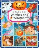 Witches and Whatnot (Images Series)