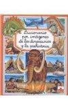 Diccionario por imagenes de los dinosaurios y la prehistoria/ Dinosaurs and the Prehistoric ...