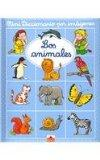 Los animales/ The Animals (Mini Diccionario Por Imagenes/ Mini Picture Dictionary) (Spanish ...