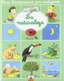 La naturaleza/ The Nature (Mini Diccionario Por Imagenes/ Mini Picture Dictionary) (Spanish ...