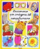 Diccionario por imagenes del cuerpo humano/ Picture Dictionary of The Human Body (Spanish Ed...