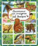 Diccionario por imagenes del Bosque/ Picture Dictionary of the Forest (Diccionario Por Image...