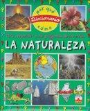 La Naturaleza/ The Nature: Para Responder a Las Pregunta De Los Ninos/ To Answer to the Ques...