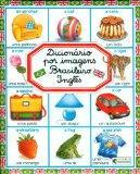 Dicionario por Imagens Brasileiro-Ingles (Portuguese-English Edition)