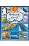 Diccionario por imagenes del mar/ Picture Dictionary of the Sea (Spanish Edition)