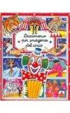 Diccionario por imagenes del circo/ Circus Picture Dictionary (Diccionario Por Imagenes/ Pic...