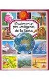 Diccionario por imagenes de la tierra/ Picture Dictionary of the Earth (Spanish Edition)