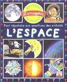 L'Espace: Pour Repondre Aux Questions DES Enfants (French Edition)