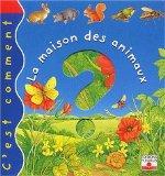 La maison des animaux (French Edition)