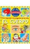 El Cuerpo/ the Body (Diccionario Del Por Que Y Como/ Dictionary of Why and How) (Spanish Edi...
