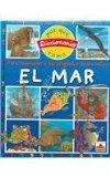 Como El Mar/ Like the Sea: El Mar (Diccionario Del Por Que Y) (Spanish Edition)