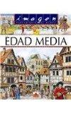 La edad media / the Middle Age (Spanish Edition)